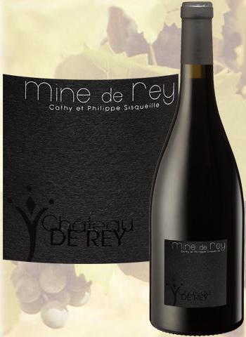 Mine de Rey Rouge 2017 Côtes du Roussillon Château de Rey